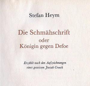 """Ausgabe des Buchverlages Der Morgen, in dem Stefan Heyms Buch """"Die Schmähschrift oder Königin gegen Defoe"""" 19xx erstmals auch in der DDR erschien."""
