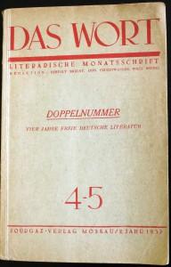 """Ausgabe der Zeitschrift """"Das Wort"""", in der 1937 Stefan Heyms politische Gedichte zum Spanischen Bürgerkrieg erschienen. Foto: M. Müller/Archiv"""